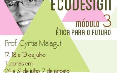 A experiência especial trazida por Cyntia Malaguti no Módulo 3: Ética para o Futuro.