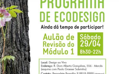 Você gostaria de fazer o Programa de Ecodesign mas perdeu o módulo 1? Ainda há tempo para participar!
